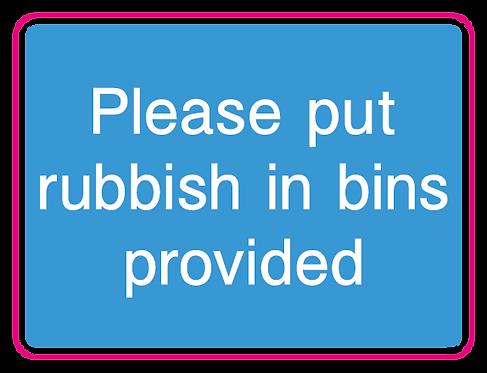 Please put rubbish in bins provided