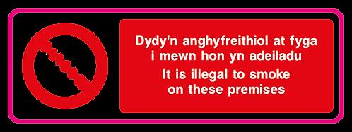Dydy'n anghyfreithiol at fyga i mewn hon yn adeiladu It is illegal to smoke on