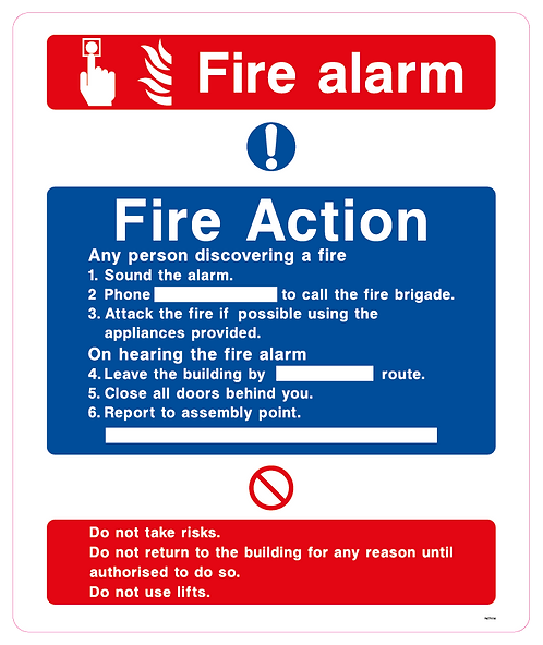 Fire alarm Fire Action Any person discovering a fire