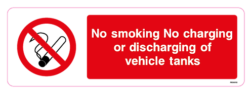 No Smoking No charging or discharing of vehicle tanks