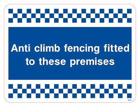 Anti climb fencing fitted to these premises