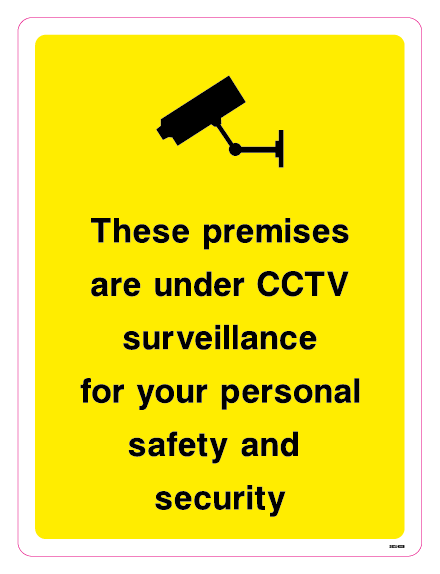 These premises are under CCTV surveillance for your personal safety and security