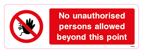 No unauthorised persons are allowed beyond this point
