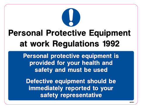 Personal protective equipment is provided for your health and safety and must be