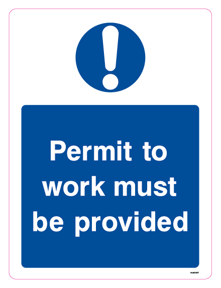 Permit to work must be provided