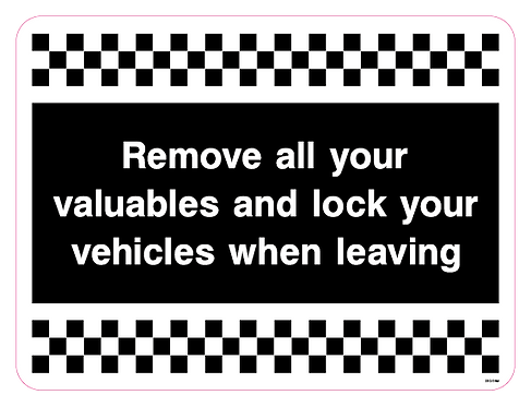 Remove all your valuables and lock your vehicles when leaving