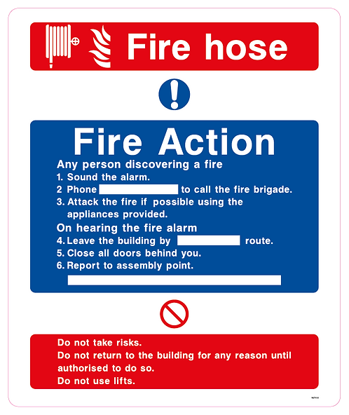 Fire Hose Fire Action Any person discovering a fire