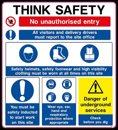 THINK SAFE No unauthorised entry