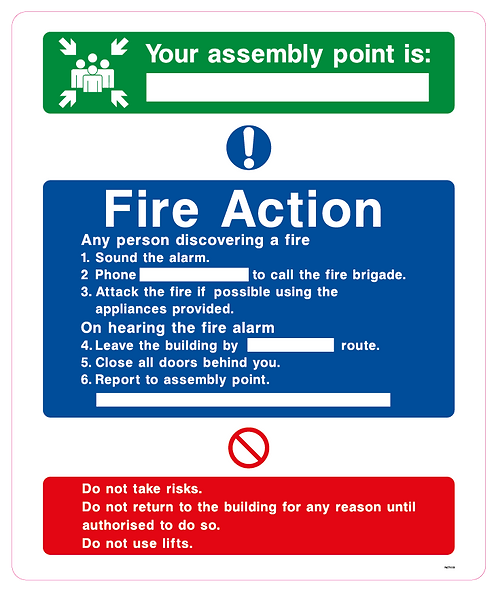 Your assembly point is Fire Action