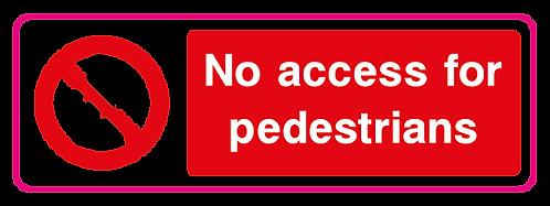 No access for pedestrians
