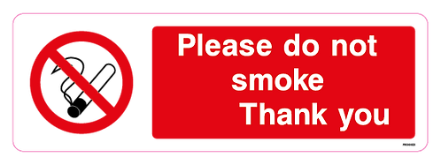 Please do not smoke Thank you