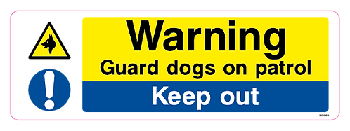 Warning - Guard dogs on patrol - Keep out