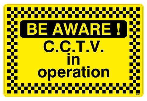 BE AWARE!  CCTV in operation