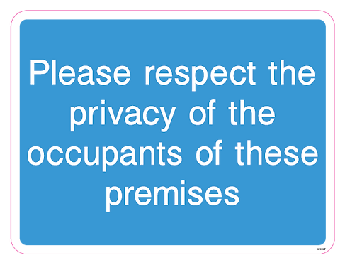 Please respect the privacy of the occupants of these premises