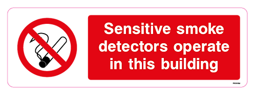 Sensitive smoke detectors operate in this building