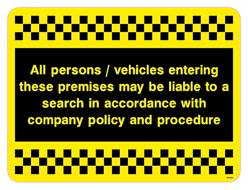 All persons / vehicles entering these premises may be liable to search in accord