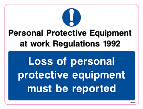Loss of personal protective equipment must be reported