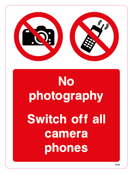 No photography Switch off all camera phones