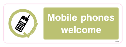 Mobile phones welcome