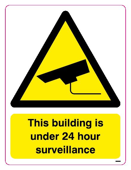 This building is under 24 hour surveillance