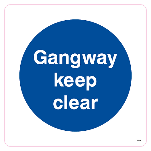 Gangway keep clear