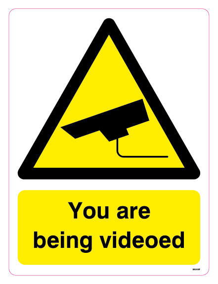 You are being videoed