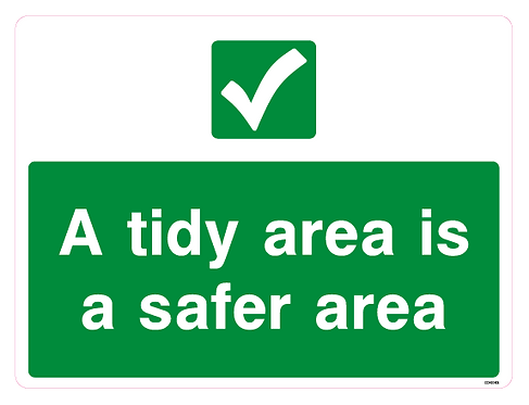 A tidy area ia a safer area