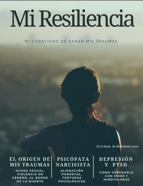 mi-miresiliencia-madeleinecasmo.png
