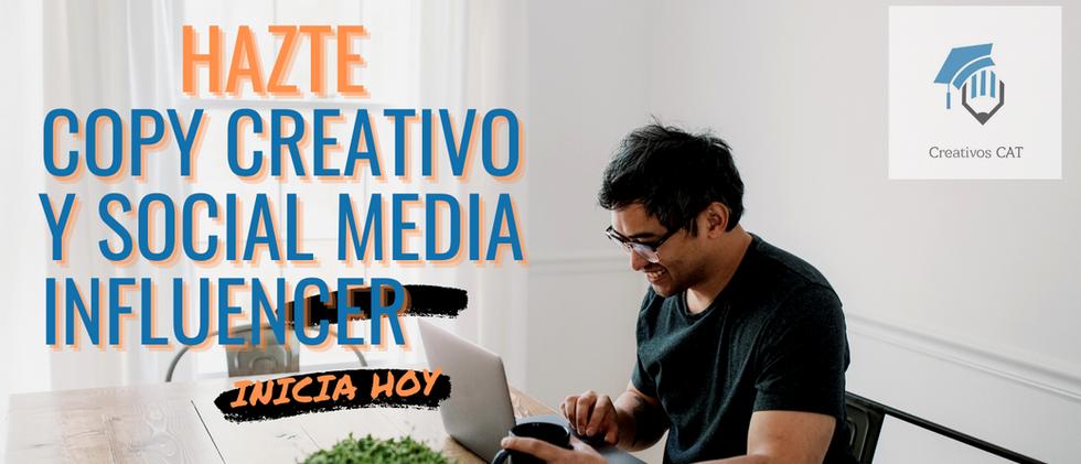 Hazte Copy Creativo y Social Media Influencer.png