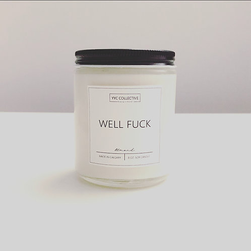 Well F*ck Candle