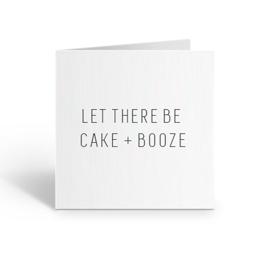 Let There Be Cake + Booze Card