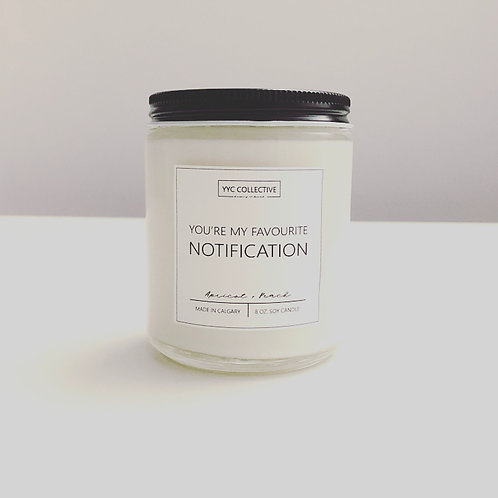 You're My Favourite Notification Candle