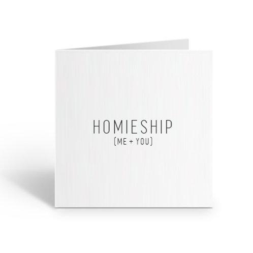 Homieship Card