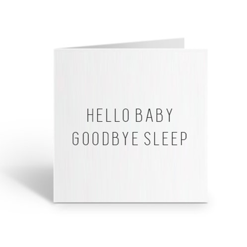 Hello Baby, Bye Bye Sleep Card