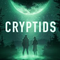 CRYPTIDS: A Narrative Podcast