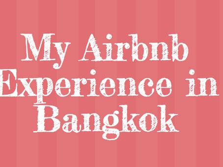 住宿分享 我在泰國曼谷住過的Airbnb