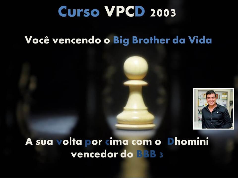 Dhomini e o Curso VPCD2003