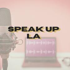 Speak Up La Show