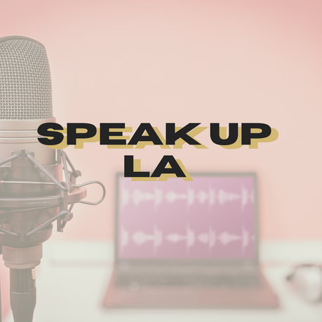 Speak Up La Show