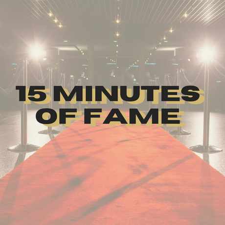 15 Minutes of Fame Show