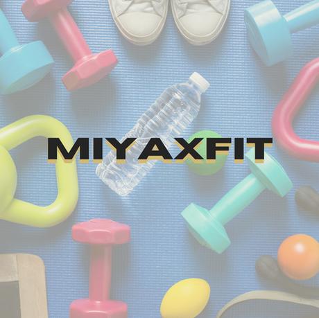 MIYAXFIT Show