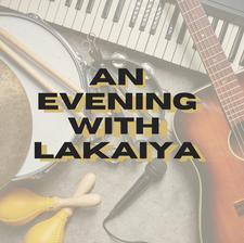 An Evening with Lakaiya