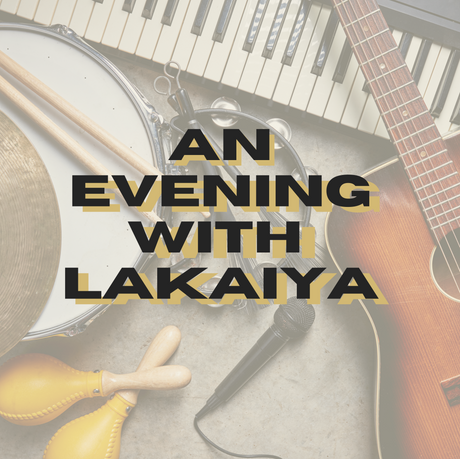 An Evening with Lakaiya