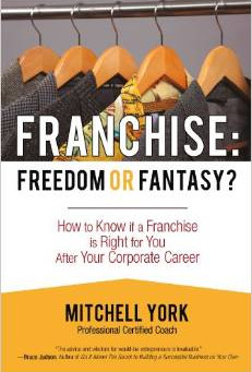 How to Know if a Franchise is Right for You After Your Corporate Career