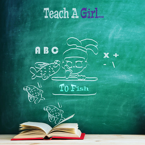 Teach A Girl To Fish (Signed Hard Cover)