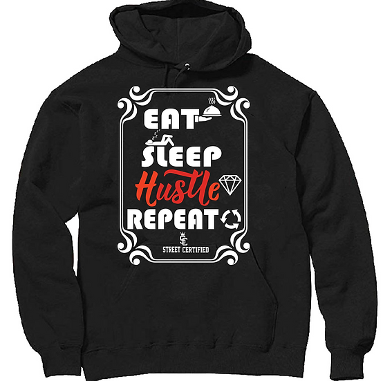 Eat sleep hustle reapeat Hoodie