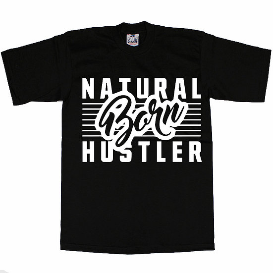 Natural Hustler T-Shirt