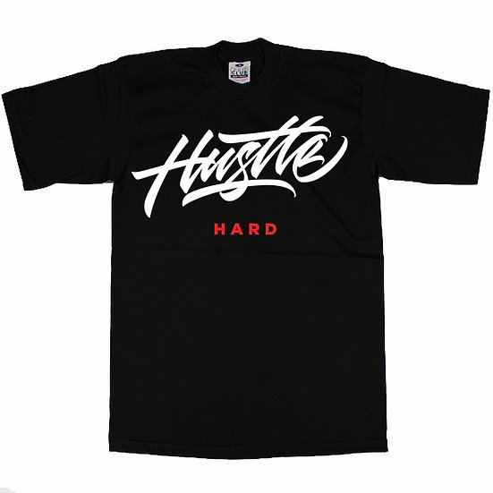 Hustle Hard t shirt