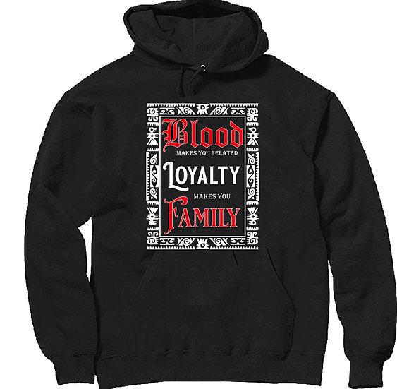 Loyalty Hoodie