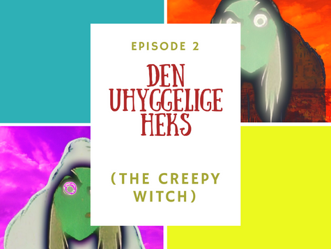Den Uhyggelige Heks Ep. 2 (The Creepy Witch Ep. 2)